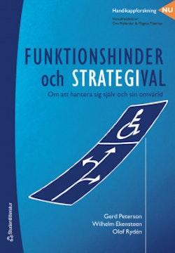 Funktionshinder och strategival - Om att hantera sig själv och sin omvärld