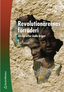 Revolutionärernas förräderi - Afrika efter kalla kriget