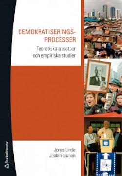Demokratiseringsprocesser : Teoretiska ansatser och empiriska studier