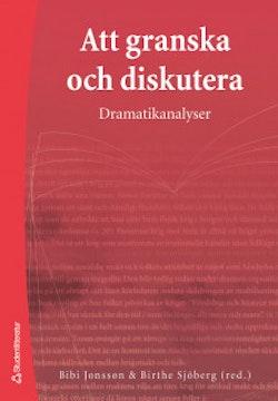 Att granska och diskutera - Dramatikanalyser