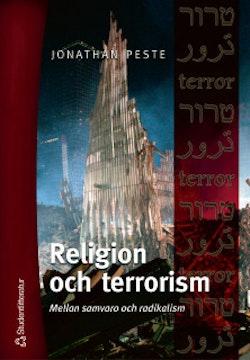 Religion och terrorism - Mellan samvaro och radikalism