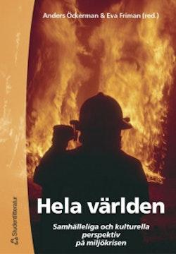 Hela världen - Samhälleliga och kulturella perspektiv på miljökrisen