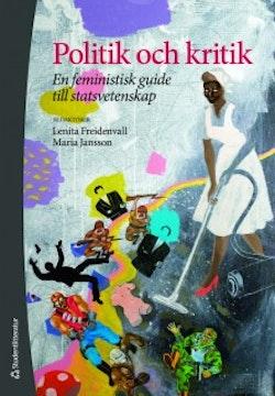 Politik och kritik - En feministisk guide till statsvetenskap