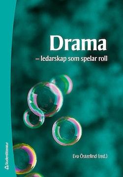 Drama : ledarskap som spelar roll