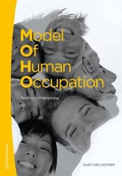 Model of human occupation : teori och tillämpning