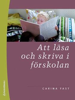 Att läsa och skriva i förskolan