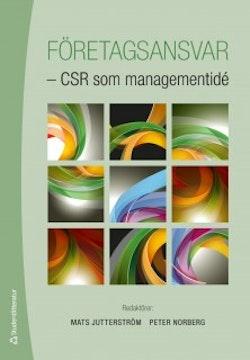 Företagsansvar : CSR som managementidé