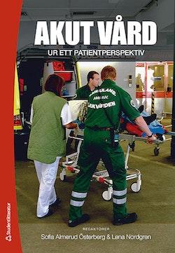Akut vård ur ett patientperspektiv