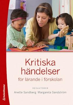 Kritiska händelser för lärande i förskolan