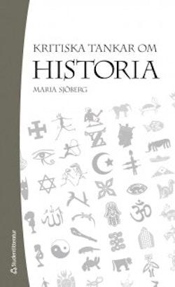 Kritiska tankar om historia