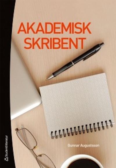 Akademisk skribent : om att utveckla sitt vetenskapliga skrivande