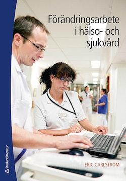 Förändringsarbete i hälso- och sjukvård