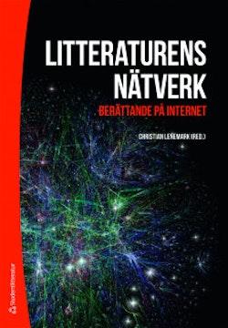 Litteraturens nätverk : berättande på internet