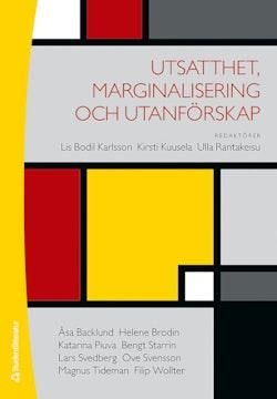 Utsatthet, marginalisering och utanförskap