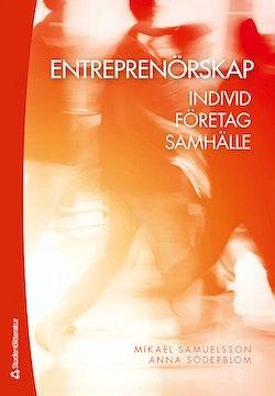 Entreprenörskap : individ, företag, samhälle