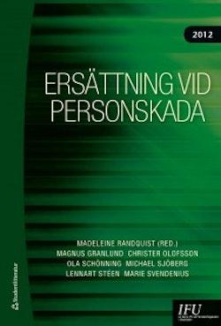 Ersättning vid personskada 2012