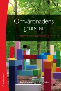 Omvårdnadens grunder - Ansvar och utveckling (bok + digital produkt)