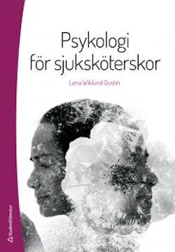 Psykologi för sjuksköterskor - (bok + digital produkt)
