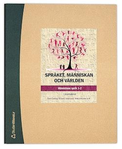 Språket, människan och världen Lärarpaket - Digitalt + Tryckt - Människans språk 1-2