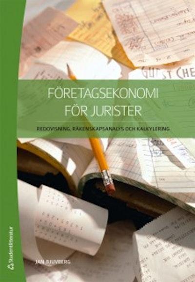 Företagsekonomi för jurister : redovisning, räkenskapsanalys och kalkylering