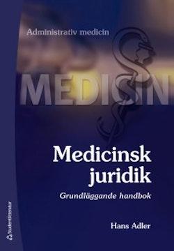 Medicinsk juridik - Grundläggande handbok
