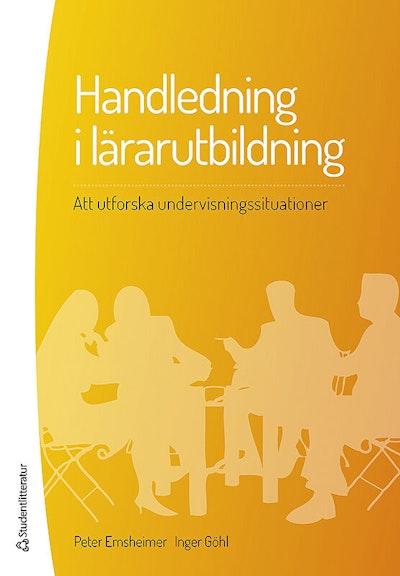 Handledning i lärarutbildning : att utforska undervisningssituationer