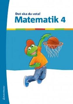 Det ska du veta! Matematik 4