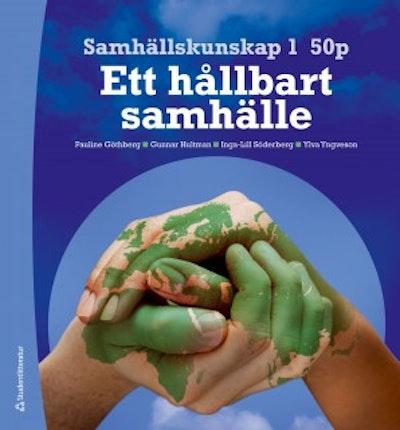 Samhällskunskap 1 50 p - Digitalt klasspaket (Digital produkt) - - Ett hållbart samhälle