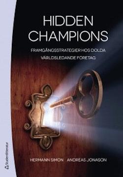 Hidden champions : framgångsstrategier hos dolda världsledande företag