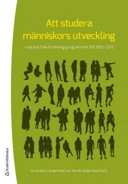 Att studera människors utveckling  : resultat från forskningsprogrammet IDA 1965-2013