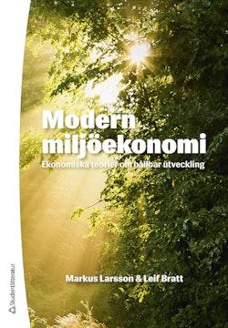 Modern miljöekonomi : ekonomiska teorier om hållbar utveckling