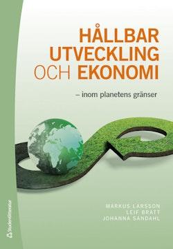Hållbar utveckling och ekonomi : inom planetens gränser