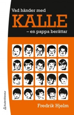 Vad händer med Kalle - - en pappa berättar