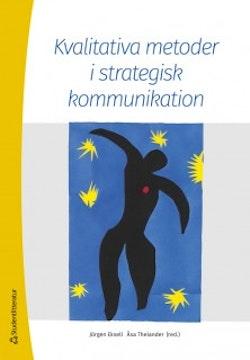 Kvalitativa metoder i strategisk kommunikation