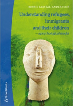 Understanding refugees, immigrants and their children - - a psychological model