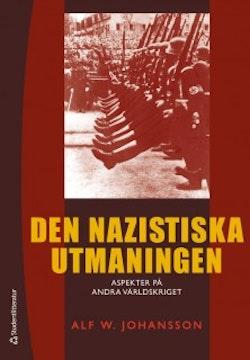 Den nazistiska utmaningen : aspekter på andra världskriget