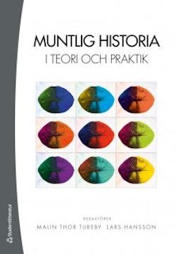 Muntlig historia i teori och praktik