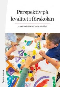 Perspektiv på kvalitet i förskolan