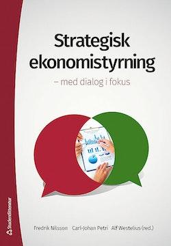 Strategisk ekonomistyrning : med dialog i fokus