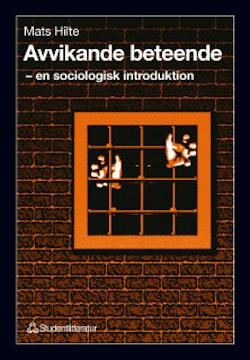 Avvikande beteende - - en sociologisk introduktion