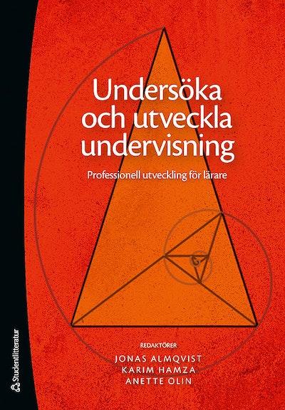 Undersöka och utveckla undervisning : professionell utveckling för lärare