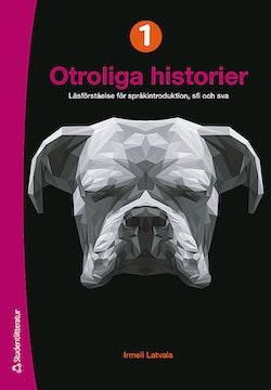 Otroliga historier I - Elevpaket (Bok + digital produkt) - Läsförståelse för språkintroduktion och sfi