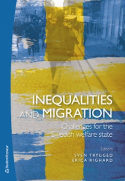 Inequalities and migration - Challenges for the Swedish welfare state