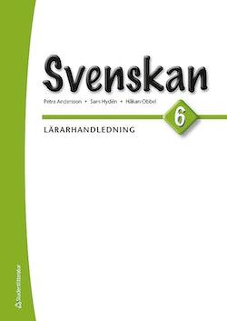 Svenskan 6 - Lärarhandledning (Bok + digital produkt)