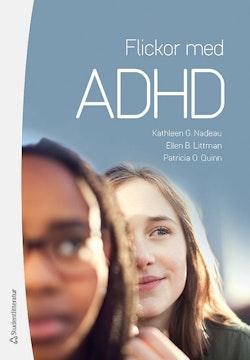 Flickor med ADHD - Hur de känner och varför de gör som de gör