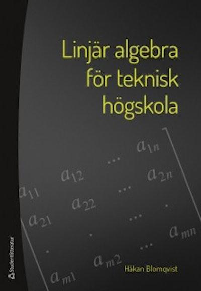 Linjär algebra för teknisk högskola