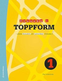Svenska i toppform 1 Elevlicens - Digitalt - Arbeta formativt och målinriktat i Svenska 1