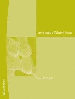 Att skapa effektiva team : en handledning för ledning och medlemmar