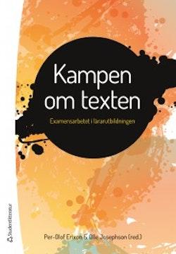 Kampen om texten : examensarbetet i lärarutbildningen