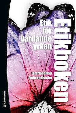 Etikboken : etik för vårdande yrken (bok + digital produkt)